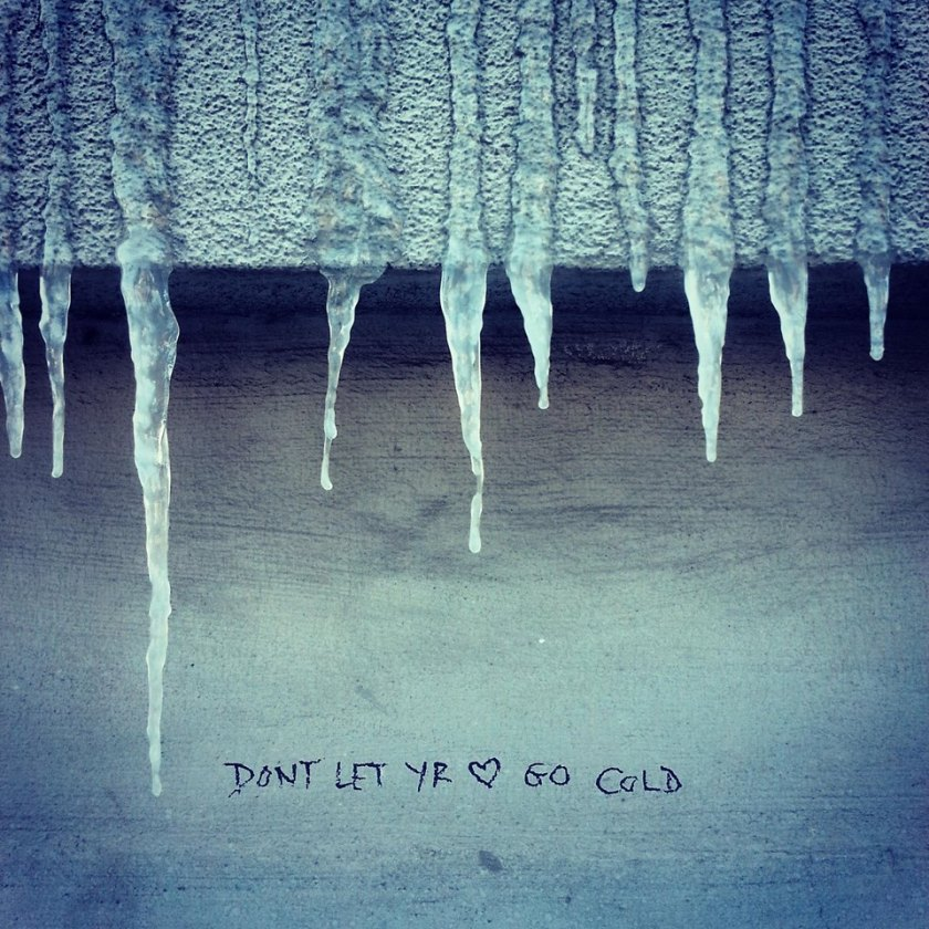 don't let your heart go cold icicles